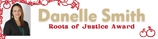 Danelle Smith - Roots of Justice Award